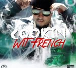 French Montana – Cookin Wit French