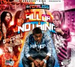 DJ FearLess – All Or Nothing Mixtape