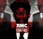 AMC – Term Two Official Mixtape