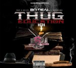 Bo Deal – Thug Education 101