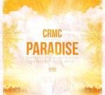 CRMC – Paradise (Official)