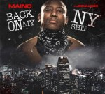 Maino – Back On My NY Shit By DJ Soulless (Official)