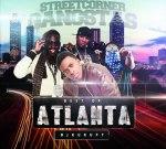 DJ Kurupt – Street Corner Gangstas (Best of Atlanta Mixtape)