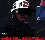 Mike WiLL – #MikeWiLLBeenTrill (Official)