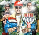 Dj Cashtro – Big In The Hood Vol. 26