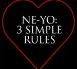 Ne-Yo – 3 Simple Rules EP (Official)