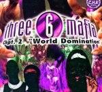 Three Six Mafia – Chapter 2 World Domination Chopped Up Remix