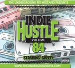 Busta Rhymes Ft. Snoop Dogg & Others – Indie Huslte Vol. 84