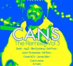 CANS Ft. Jay-Z & Others – The Remixes Volume 3