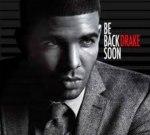 Drake – Be Back Soon II