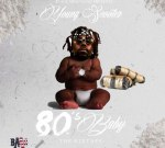 Young Scooter – 80'S Baby (Official)