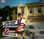Chief Keef & Manny Da Kid – American Dream