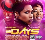 Teyana Taylor Ft. Mary J Blige & Others – 2dayz Exclusives RnB Vol. 3