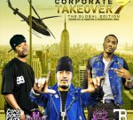 French Montana Ft. Chinx & Others – Corporate Take Over Vol 7