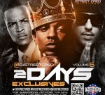 Chief Keef Ft. T.I. & Others – 2dayz Exclusives Vol. 6