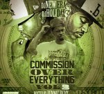 DJ New Era & DJ Holiday – Commission Over Everything Vol 3 (Official)