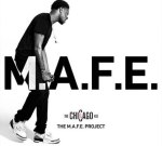 BJ The Chicago Kid – The M.A.F.E. Project (Official)