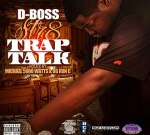 D-Boss – Str8 Trap Talk (Official)