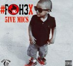 5ive Mics – #FOH3X (Official)