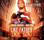 Big Pun & Chris Rivers – Like Father Like Son