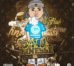 Lil Flash – Art Of Finesse (Official)