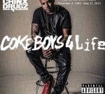 Chinx – Coke Boys 4 Life