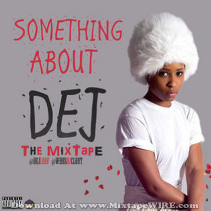 Something-About-Dej
