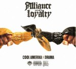 Cool Amerika & Drama – Alliance And Loyalty (Official)