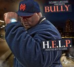 Bully – H. E. L. P. (Official)