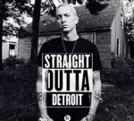 Eminem – Straight Outta Detroit