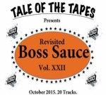 Drake Ft. 2 Chainz & Others – Boss Sauce Revisited Vol.22