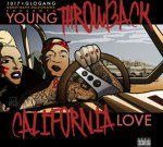 Young Throwback – California Love