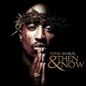 2Pac_Then_And_Now-mixtape