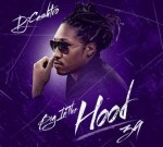 Dj Cashtro – Big In The Hood 39