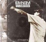 Eminem – Unreleased