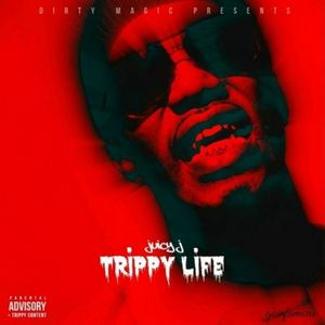 Juicy_J_Trippy_Life-mixtape