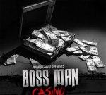Casino – Boss Man (Official)