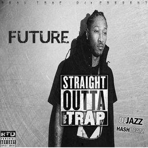 future_Straight_Outta_The_Trap-mixtape