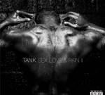 Tank – Sex Love & Pain 2 (Official)