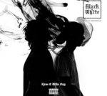 Kane & Mike Dat – Black & White