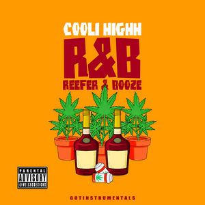 Cooli_Highh_Reefer_Booze-mixtape