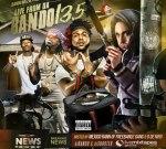DJ Bando & DJ Shooter – Live From Da Bando 13.5