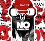 Lil Wayne – No Problems