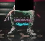 Kirko Bangz – Playa Made EP (Official)