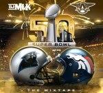 DJ Amen & DJ MLK – Super Bowl 50