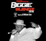 Notorious BIG – Biggie Blendz 2016