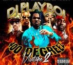 DJ Playboi – 400 Degreez 2