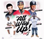 Troy Ave Ft. Jadakiss & Others – All The Way Up Vol #2