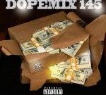 DJ Lazy K – Dope Mix 145
