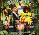 3rdy Baby & Muzik Fene – Trappin Was My Claim To Fame 4
